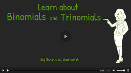 Video: Learn About Binomials and Trinomials