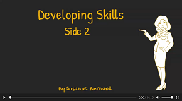 Video: Developing Skills - Side 2